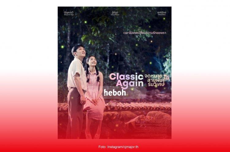 Classic Again, Film Thailand yang Sukses Bikin Banjir Air Mata