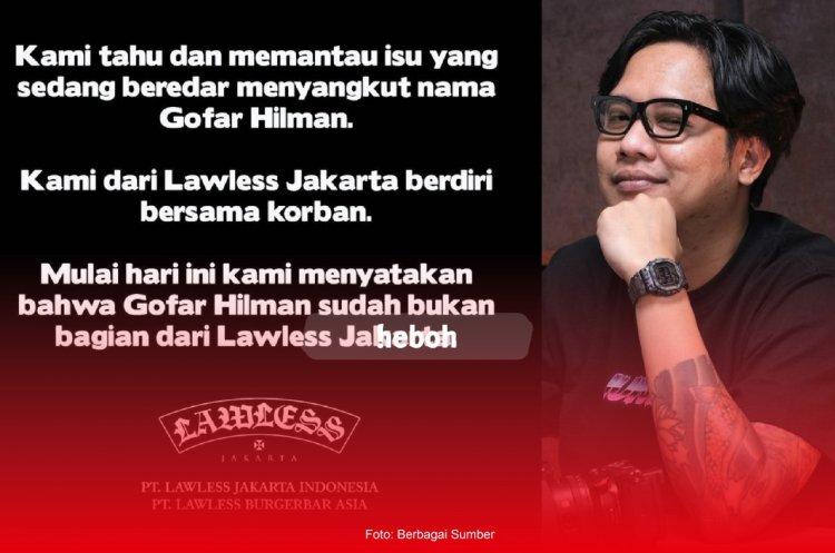 Gofar Hilman Didepak Lawless Setelah Tuduhan Melakukan Pelecehan